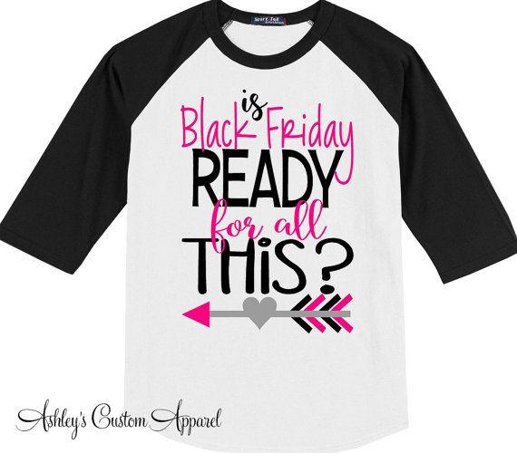 08ee5852a4 Black Friday Shirts, Holiday Shirts, Shopping Shirts, Custom, Baseball Tee, Black  Friday Sale, Women's Black Friday, I Love Shopping, Sales by ...