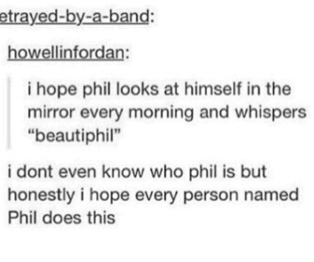 see people that dont even know phil already love him
