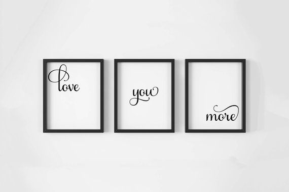 Love You More Print Set Of 3 Family Room Wall Decor Bedroom Quote