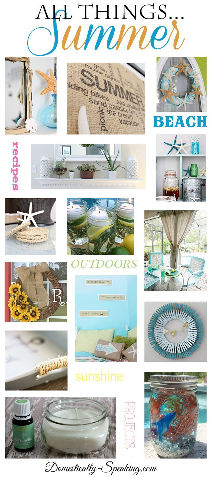 All Things Summer Over 100 Summer Recipes Crafts And Diy Summer Crafts Crafts Summer Projects