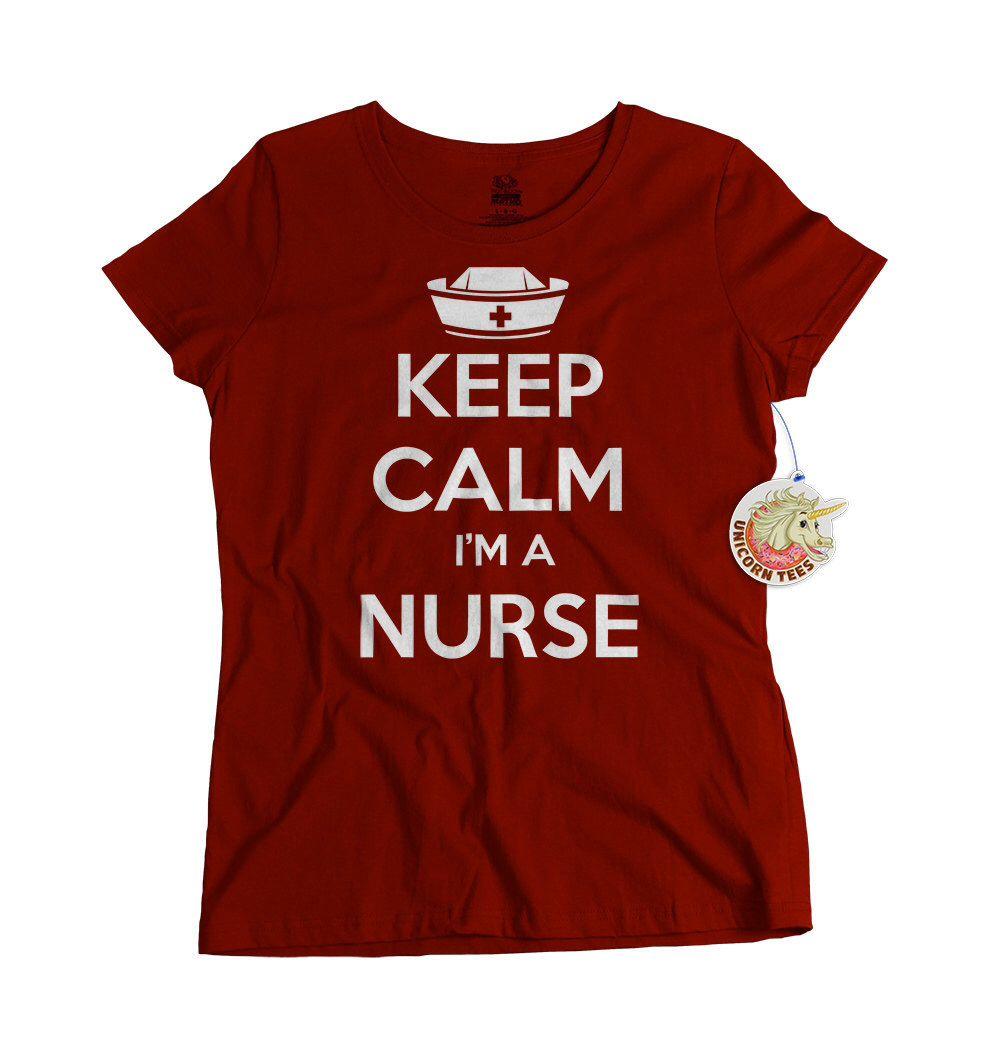Keep Calm Im A Nurse Tshirt Gifts For Nurses Nursing Student T Shirts Birthday Gift Cute