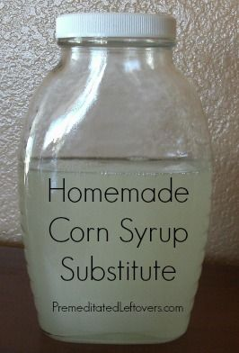 Corn Syrup Substitute Ideas