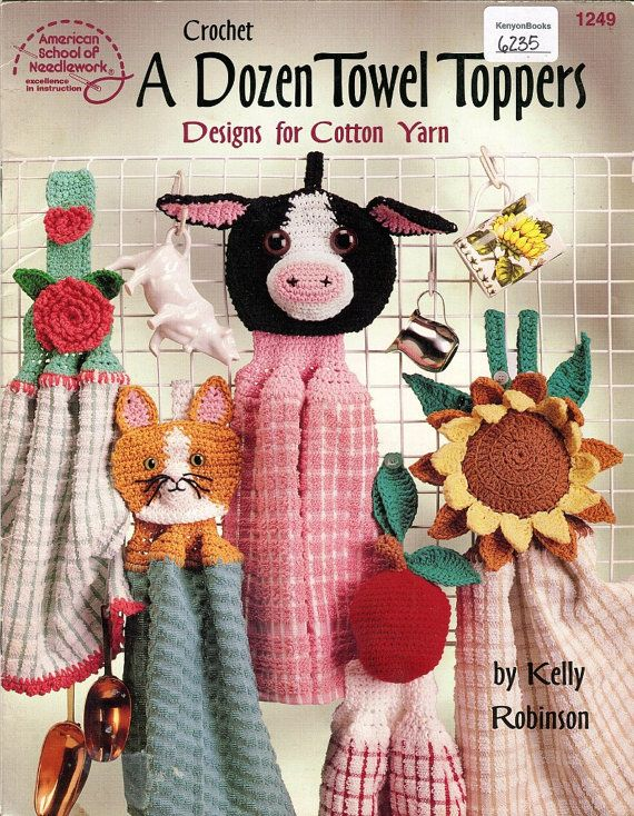 Crochet Towel Toppers Pattern Book 12 Designs Cow Sunflower Cat