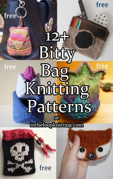 Knitting patterns for Bitty Bags, small purses just right for coins, cards, makeup, gifts, trinkets, and other essentials