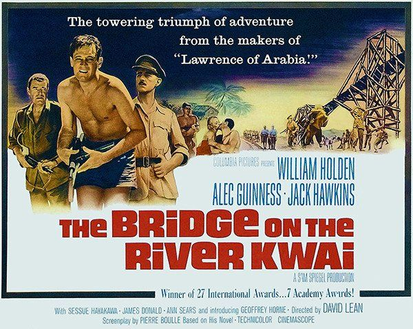 The Bridge On The River Kwai 1957 Lawrence Of Arabia David Lean Movie Posters