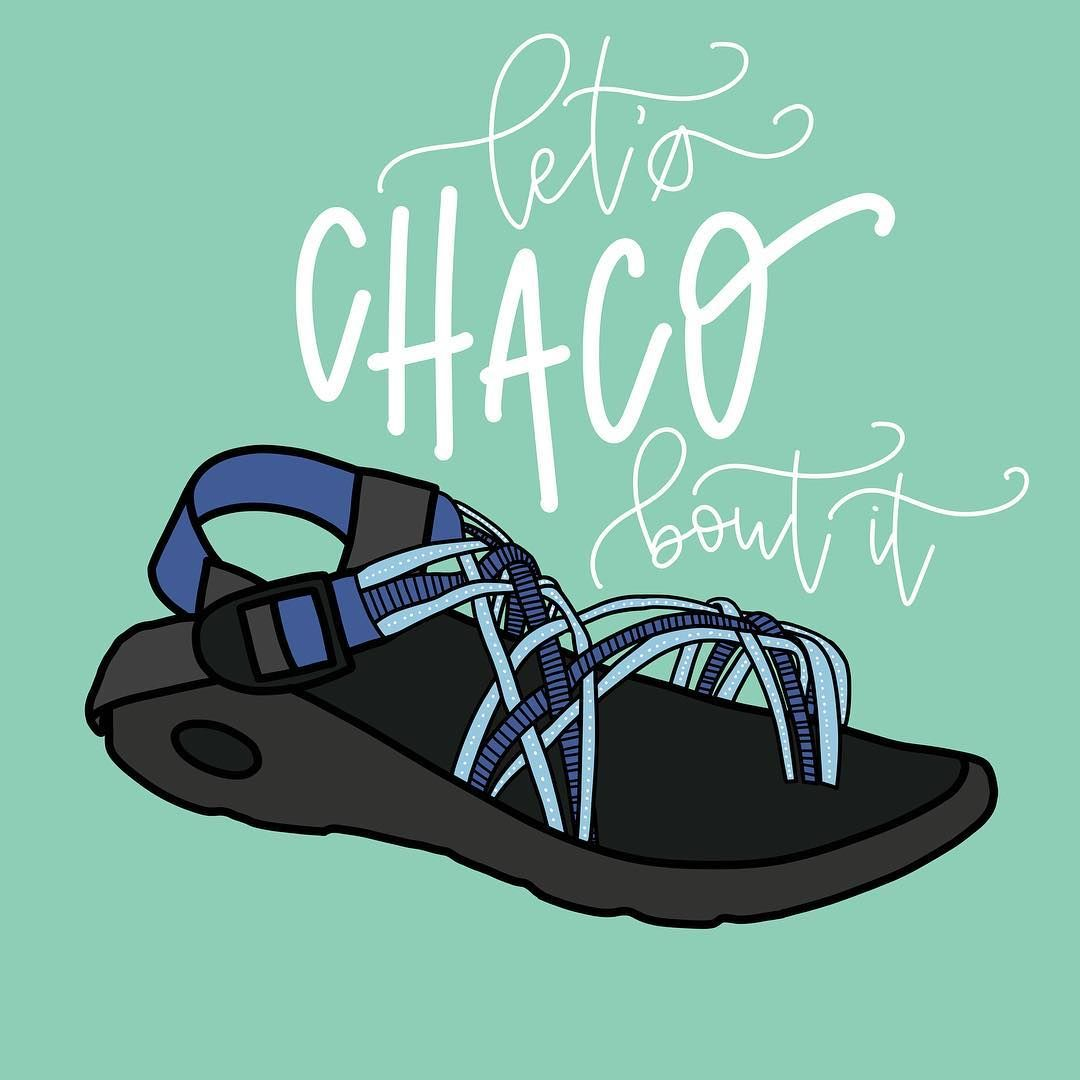 3cf5ae0c6a2d Let s chaco bout it sandal pun funny chacos