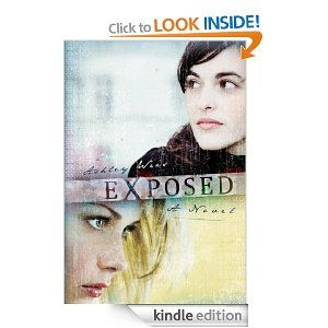 Exposed: A Novel eBook: Ashley Weis: Amazon.co.uk: Kindle Store