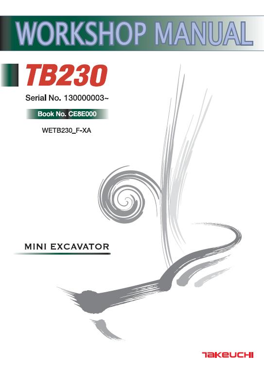 Takeuchi TB228 Mini Digger Workshop Service Manual.