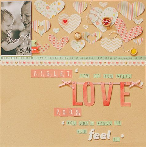 How Do You Spell Love - by Lilith Eeckels using Dear Lizzy Neapolitan by American Crafts.