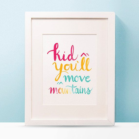 Kid You'll Move Mountains Wall Art by OutLoudGreetings on Etsy, $15.00