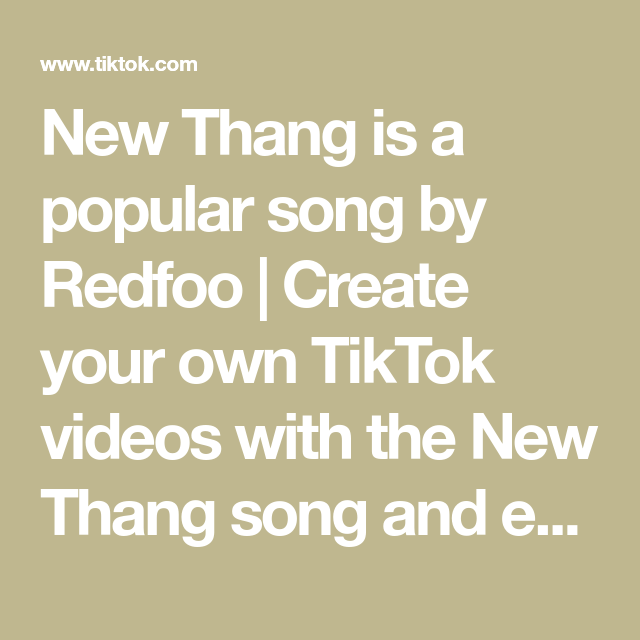 New Thang Is A Popular Song By Redfoo Create Your Own Tiktok Videos With The New Thang Song And Explore 917k Videos Made By New And Popular Creators