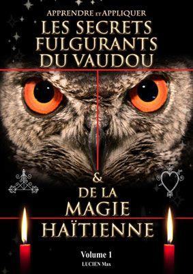 Secrets Et Solutions Magiques Vaudou Livres De Sortileges Vaudou Haitien