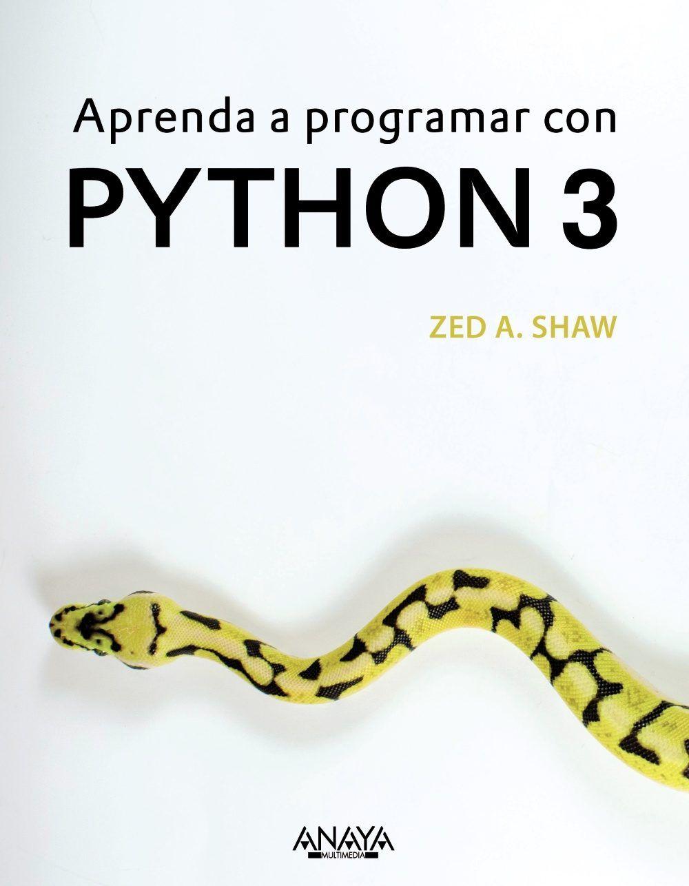 Aprenda a programar con Python 3 / Zed A. Shaw   Creation of ...