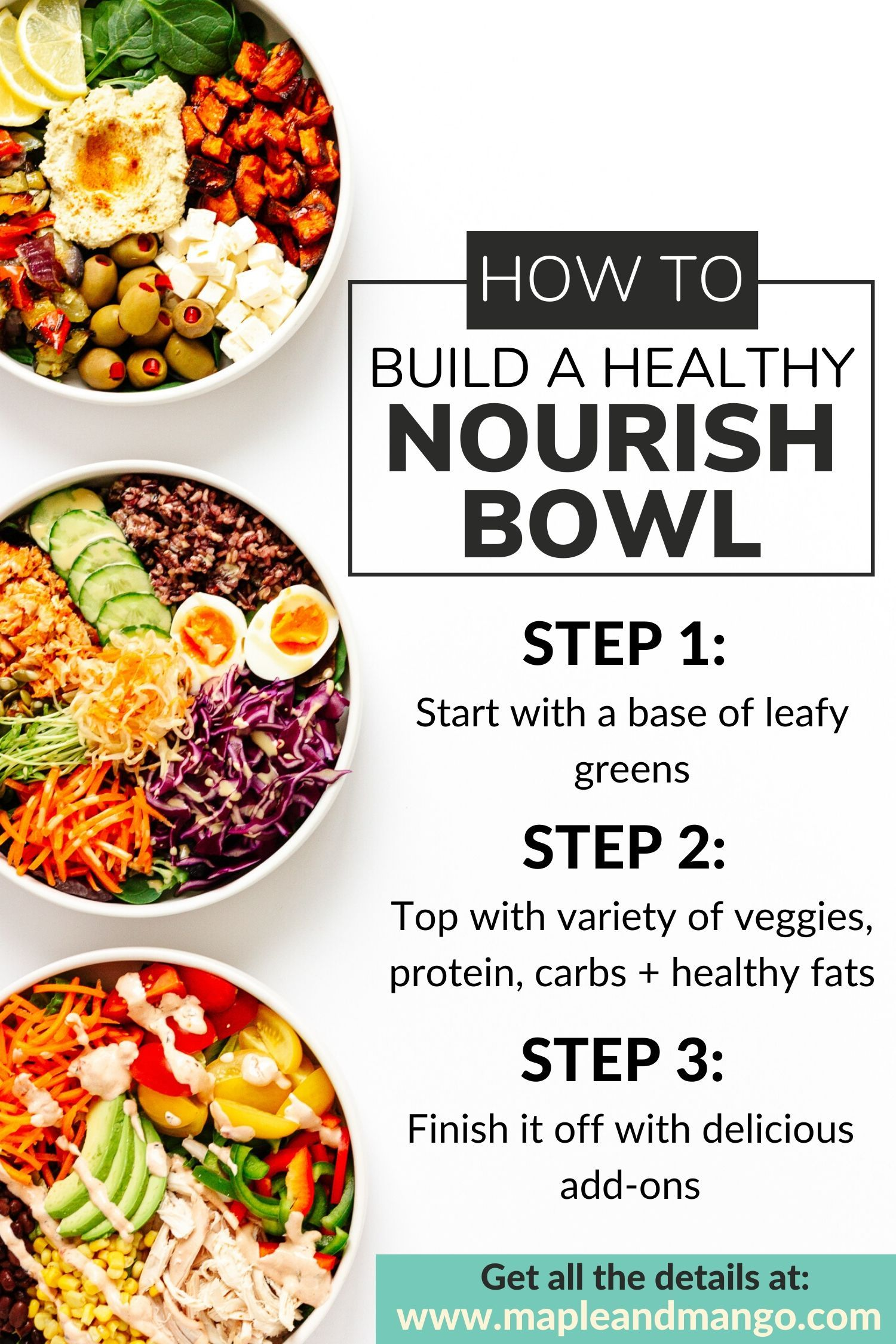 Build Your Own Healthy Nourish Bowl Maple Mango Recipe In 2020 Easy Nutritious Meals Healthy Whole Food Recipes