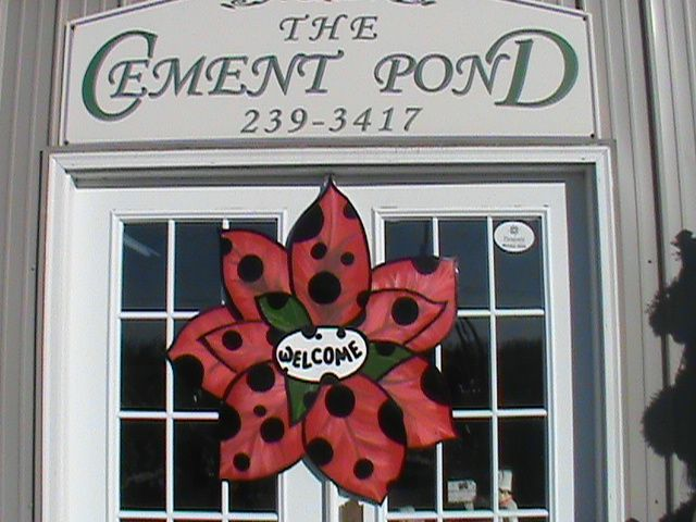 The Front Door At The Cement Pond Paragould Ar 870 239 3417 Novelty Sign Garden Art Paragould