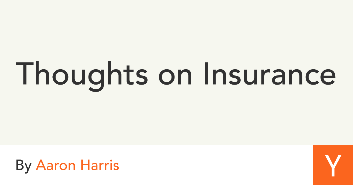 Thoughts On Insurance