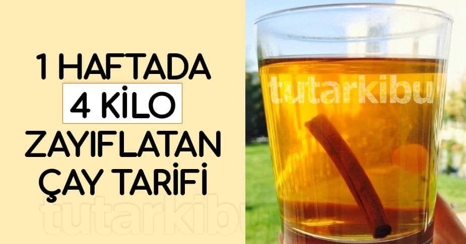 1 Haftada 4 Kilo Zayıflatan Çay Tarifi