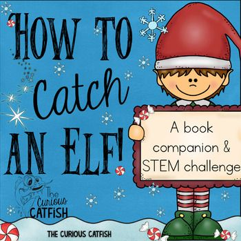 How to Catch an Elf Book Companion and STEM Challenge Special - copy blueprint of a book