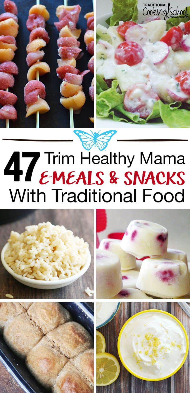 47 Trim Healthy Mama E Meals & Snacks With Traditional Foods images