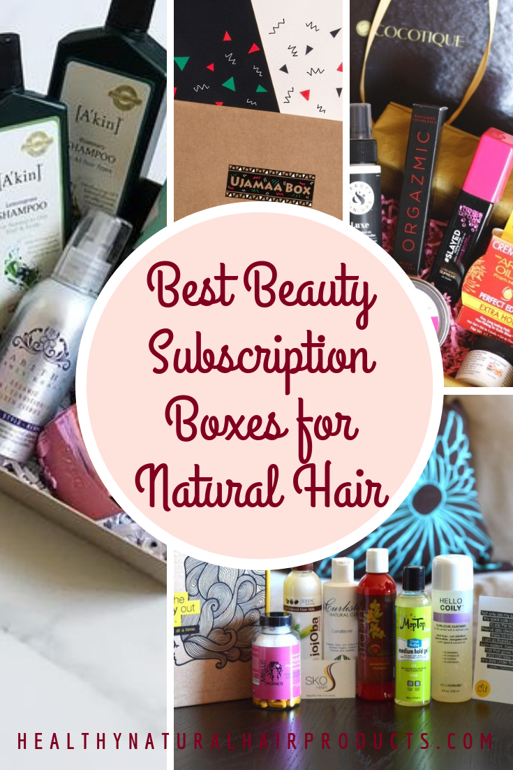 Best Beauty Subscription Box For Natural Hair Beauty Box Subscriptions Best Beauty Subscription Boxes Natural Hair Styles
