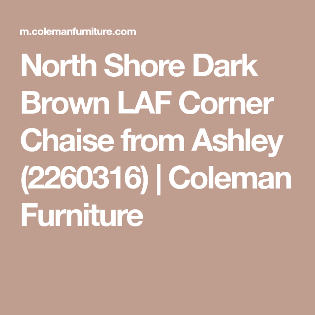 North Shore Dark Brown LAF Corner Chaise From Ashley (2260316) | Coleman  Furniture