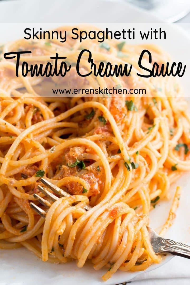 Spaghetti with Skinny Tomato Cream Sauce #tomatocreamsauces