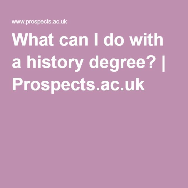 What Can I Do With A History Degree?