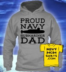 TODAY ONLY! $5 BUCKS OFF! Navy Submariner Dad Hoodies & Shirts - NavyMomShirts.com
