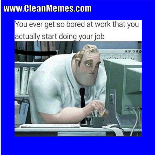 Pin by Clean Memes on Clean Memes Work humor, Haha funny