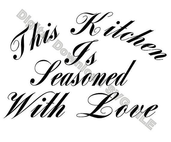 Svg Kitchen Wall Art This Kitchen Is Seasoned With Love Silhouette Svg Cricut Cricutexplore Cricut Wall Art