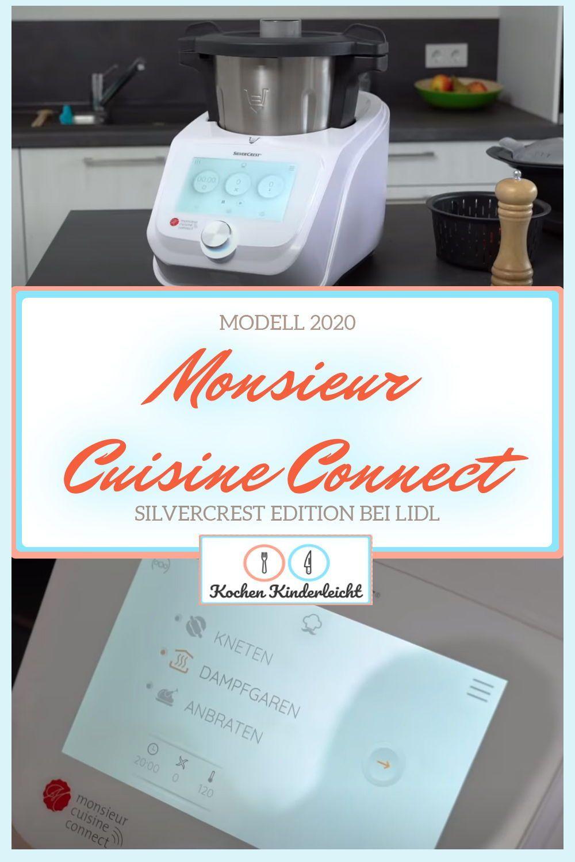 Monsieur Cuisine Connect Modell 2020 Silvercrest Edition Bei Lidl Rezept Monsieur Cuisine Connect Rezepte Küchenmaschine Mit Kochfunktion Dampfgaren
