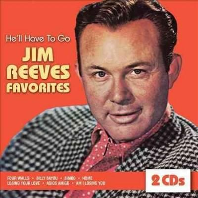 Jim Reeves - He'll Have to Go