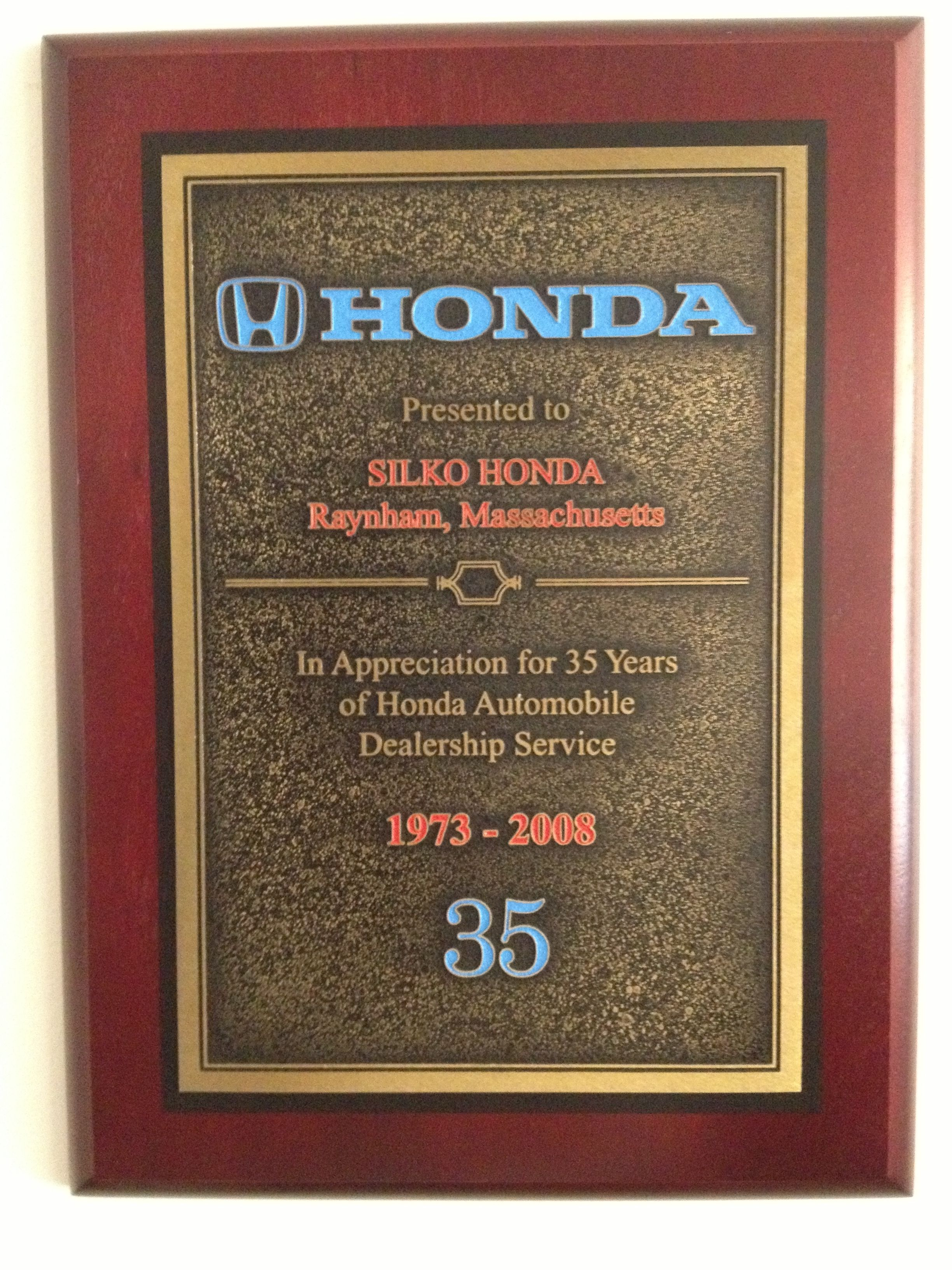 1973-2008: This award was presented in 2008 in appreciation for 35 years of Honda Automobile Dealership Service! #silkohonda #greatservice