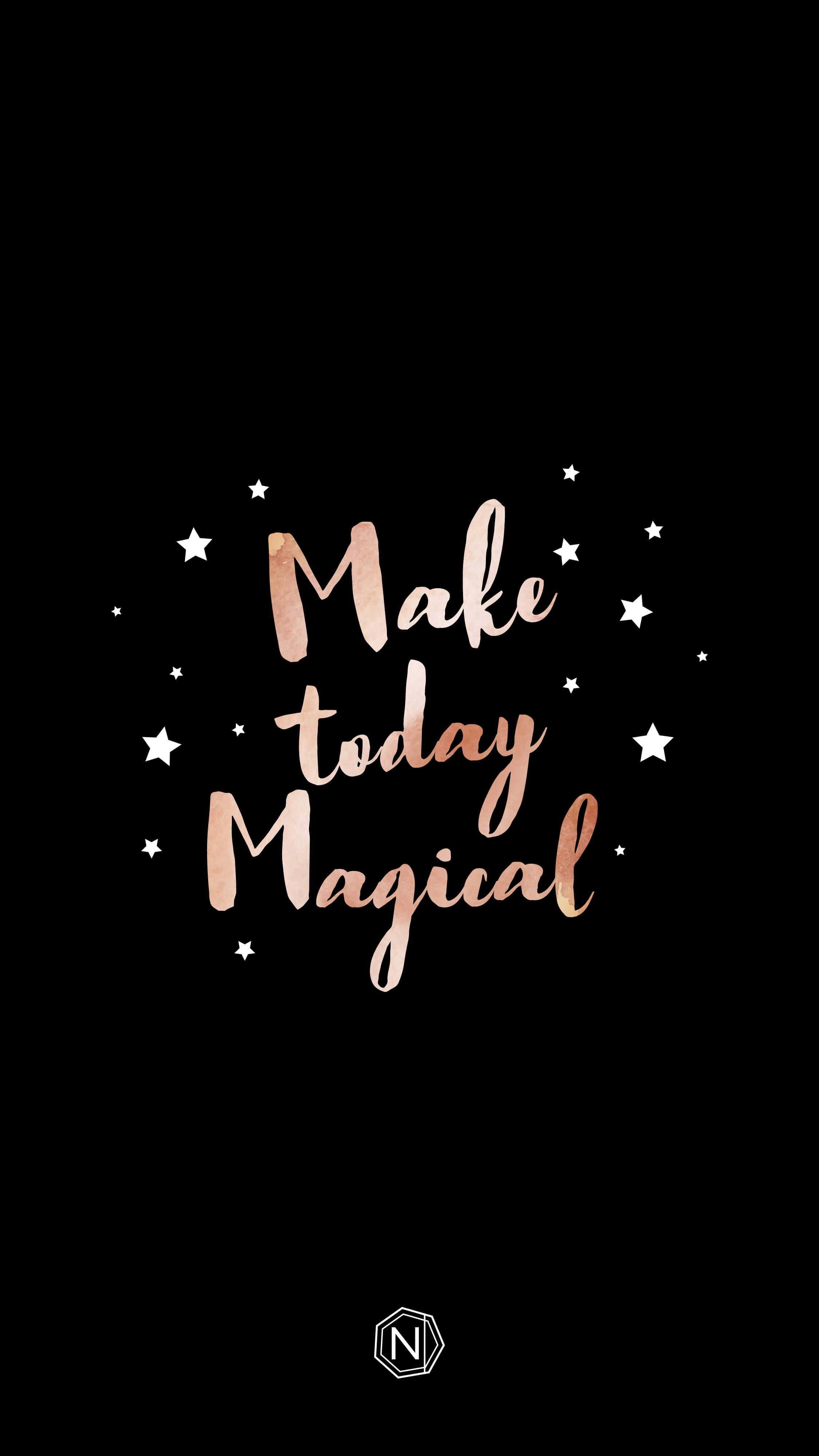 Make Today Magical Digi Download In 2020 Words Wallpaper