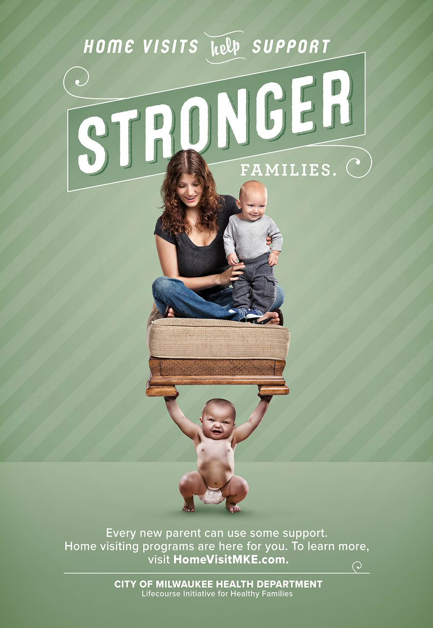 Strong Baby Campaign Encourages Milwaukee Families To Join Home Visiting Programs Baby Ads Great Ads Strong Family