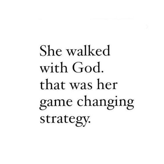 she walked with god