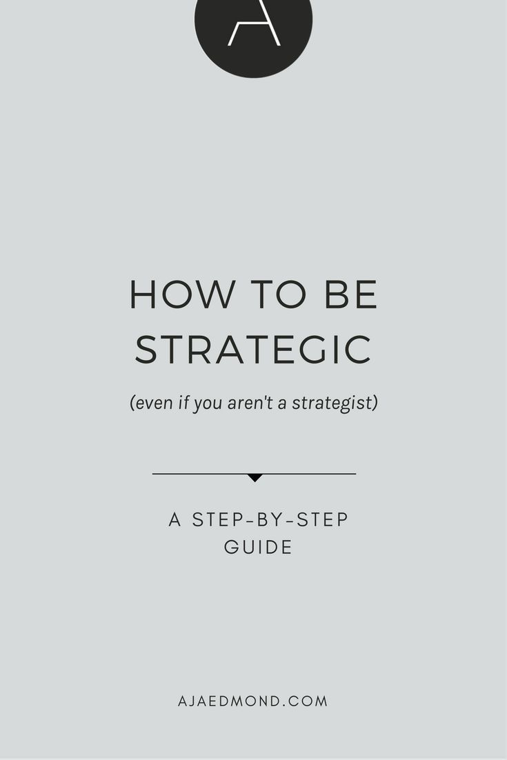 How to Be Strategic | Pinterest