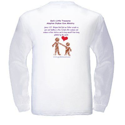 This is a shirt I made to help get the word out about Adoption/Orphan Care