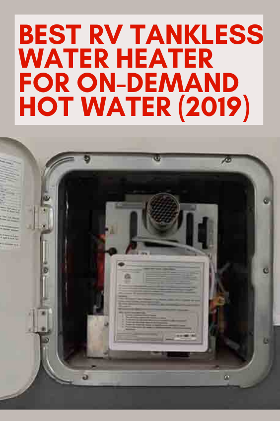 Best RV Tankless Water Heater for On-Demand Hot Water (2019) -  Best RV Tankless Water Heater for O