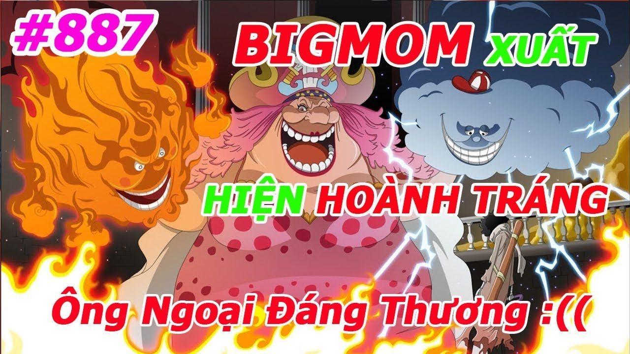 [Chapter 887] One Piece BIGMOM Xuất Hiện Hoành Tráng