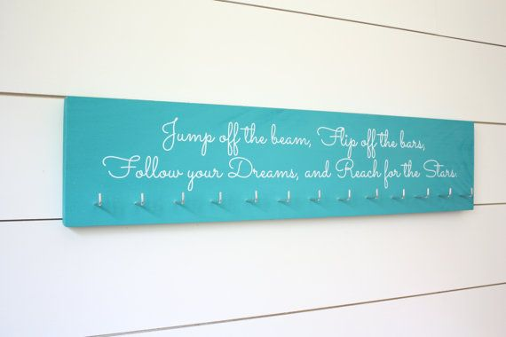 Gymnastics Quote Medal Holder Jump Off The Beam Flip Off The Bars Follow Your Dreams And Reach For The Stars Gymnast Large Gymnastics Quotes Medal Holders Gymnastics Medal Display