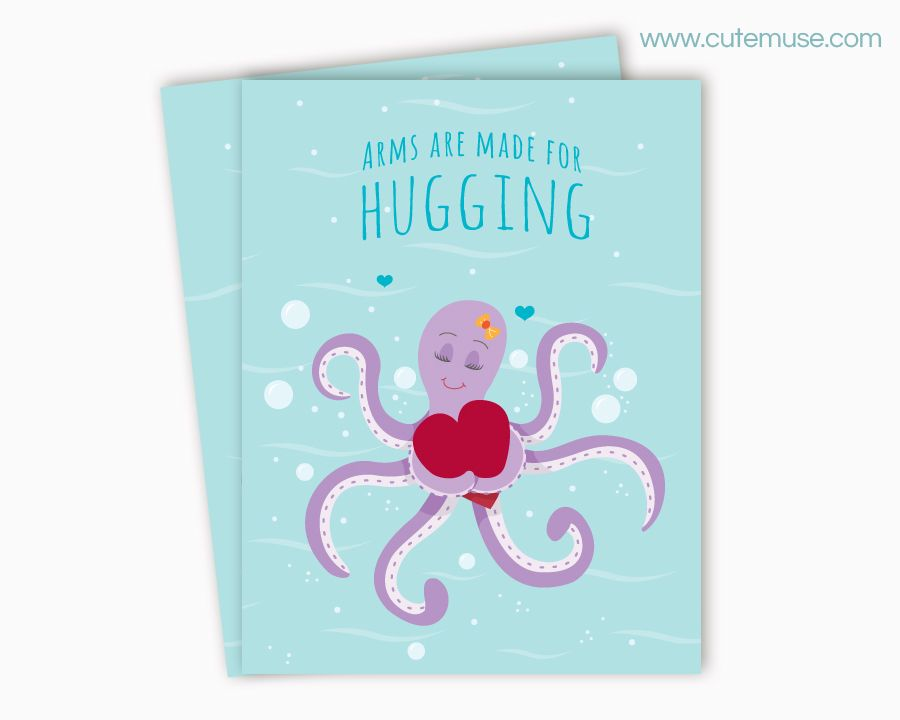 Printable Greeting Card - Arms are made for Hugging - super cute octopus on teal card!