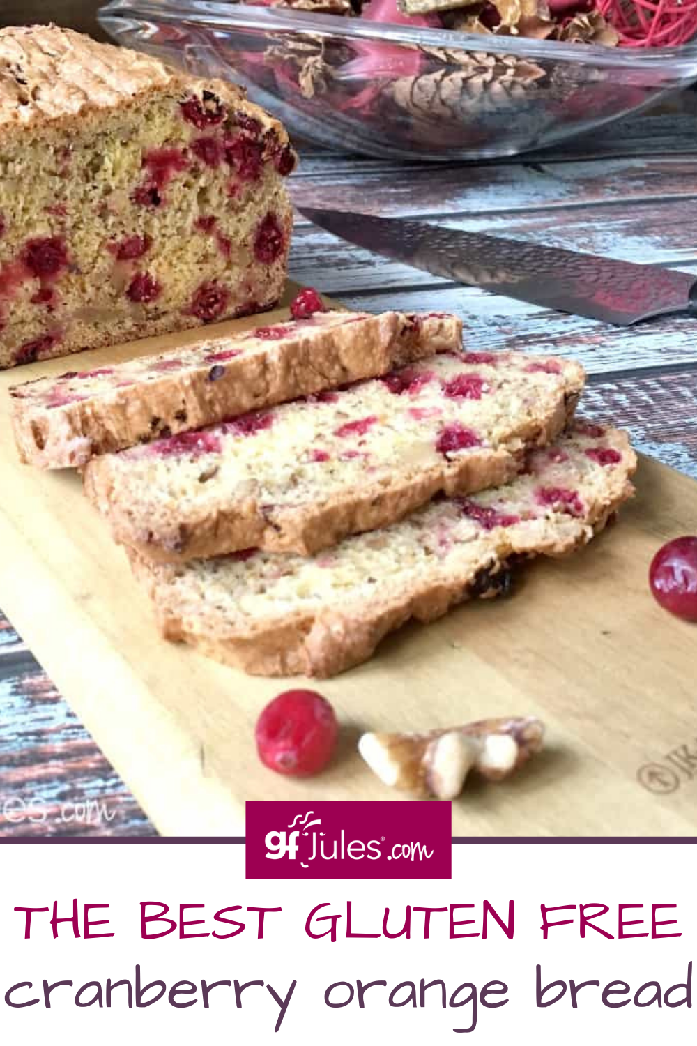 Gluten Free Cranberry Orange Moist Not Gritty W Gfjules 1 Rated Flour Recipe In 2020 Cranberry Orange Bread Cranberry Orange Gluten Free