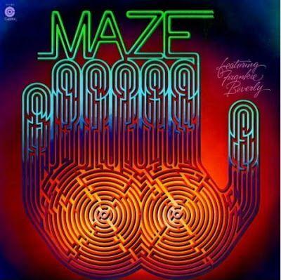 Funk Disco Groove Soul Rap : Maze feat Frankie Beverly 1977
