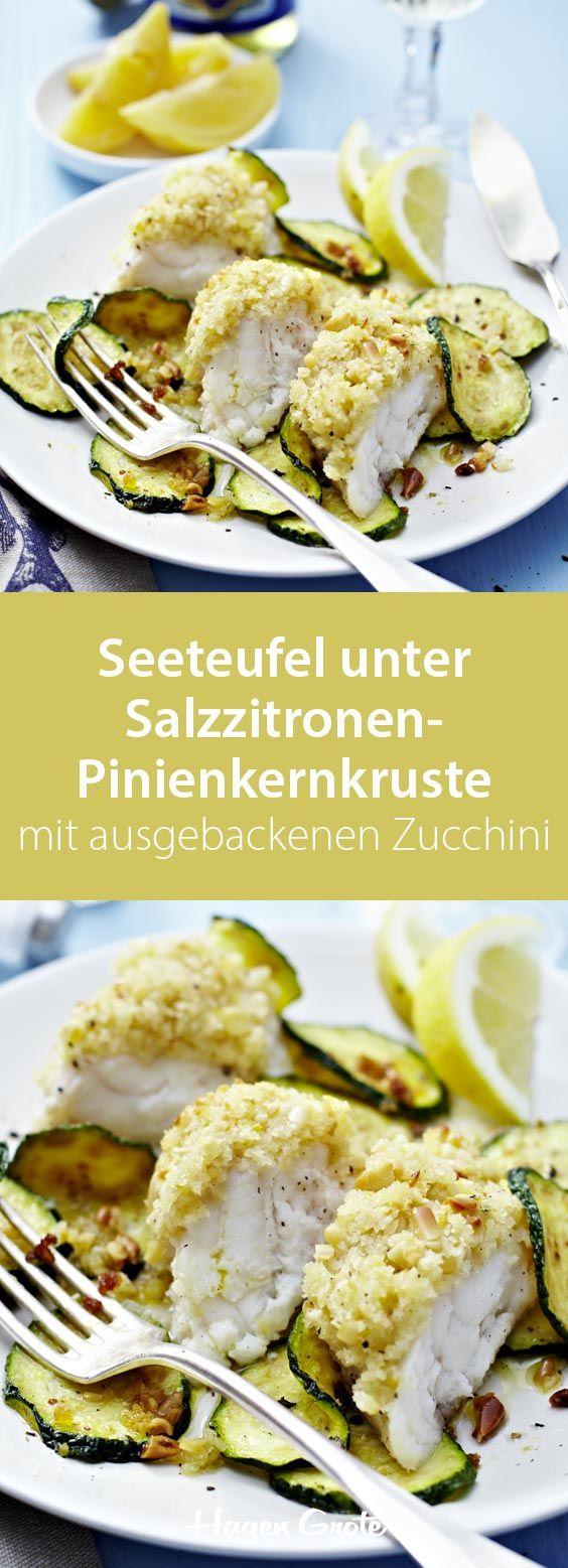 Seeteufel unter Salzzitronen-Pinienkernkruste mit ausgebackenen Zucchini