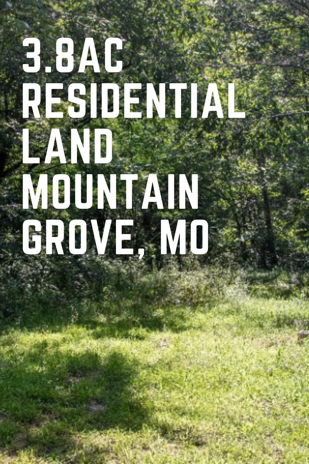 3 8ac Residential Land For Sale Texas County Missouri Vacant Land Usa In 2020 Residential Land Investing In Land Mountain Grove