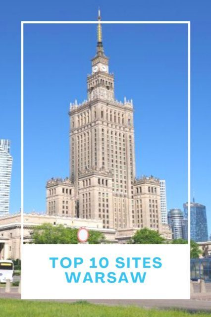 Top 10 sites in Warsaw, What to do in Warsaw, Best sites in Warsaw, Visit Warsaw, Travel Warsaw, #Warsaw #Poland #TravelWarsaw #TheTopTenTraveler
