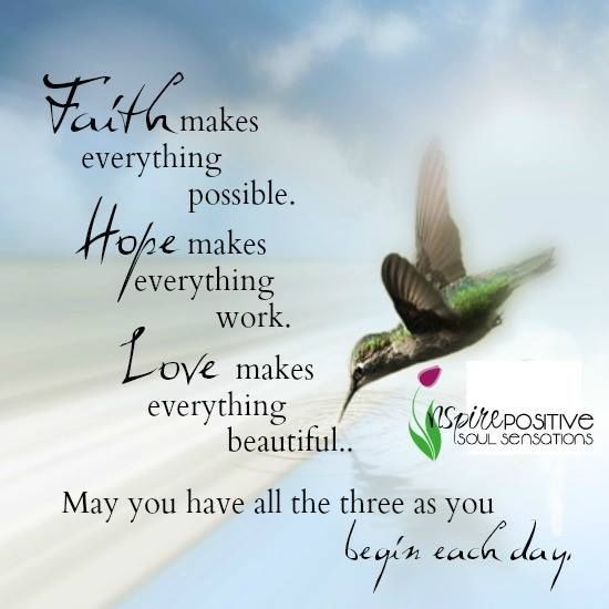 Morning Quotes Faith Hope Love …  Hummingb…