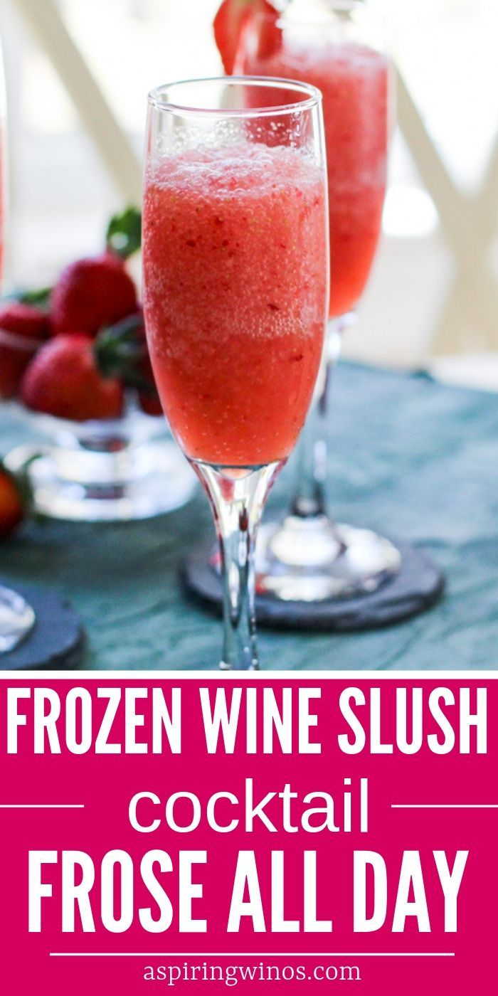 Frose All Day – Frozen Wine Slush Cocktail Recipe Make one of these easy frozen wine slush cocktails this summer and entertain around the BBQ or on the patio in style. Everyone will be saying frose all day as you enjoy the summertime with a delicious patio pounder made of rose wine.