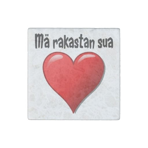"parleremo - language - languages - finnish |  ""Mä rakastan sua"" - ""I love you"" in Finnish Stone Magnet"